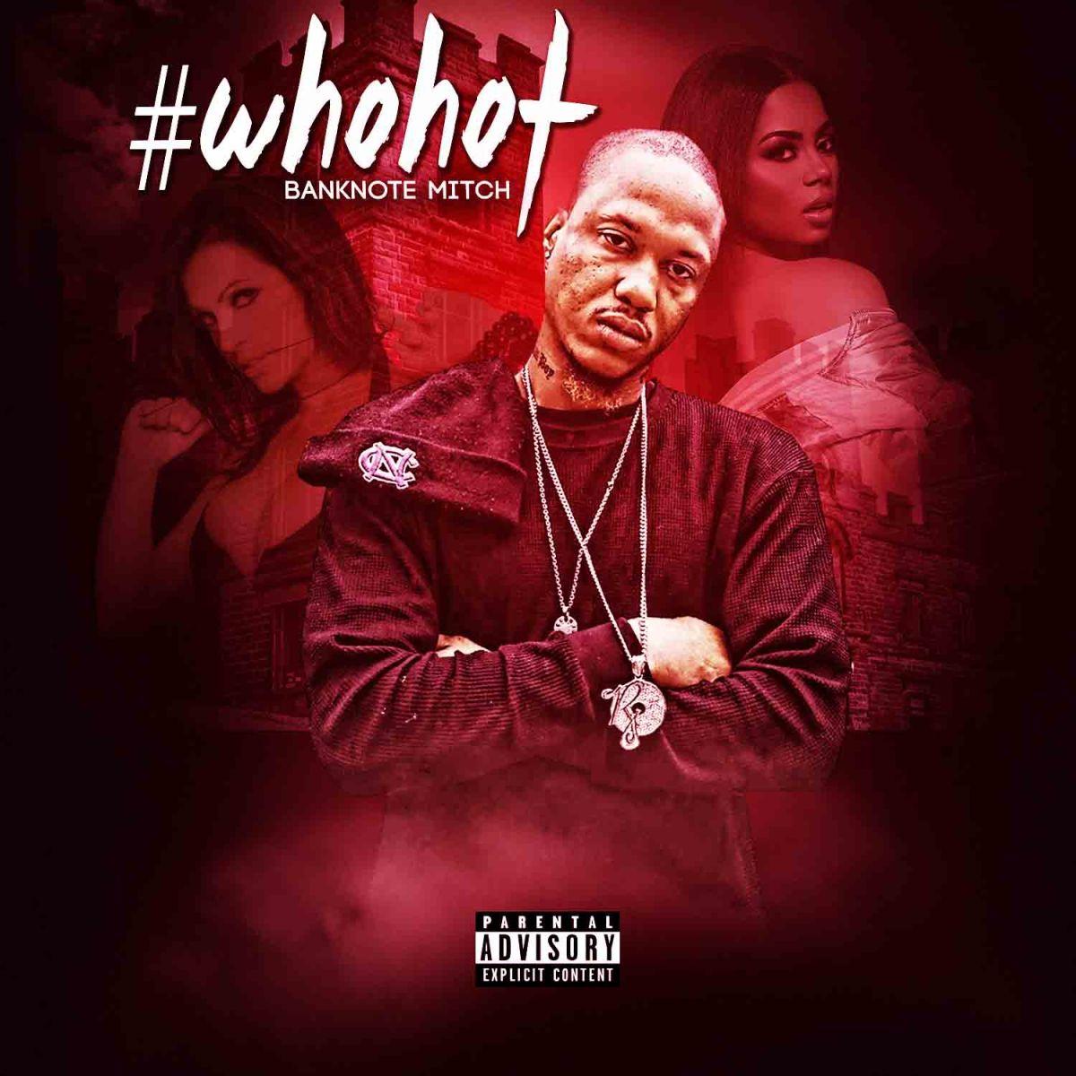 Banknote Mitch - #WhoHot